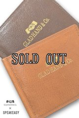 GLAD HAND&Co.×SPEAKEASY/MONEY CLIP WALLET